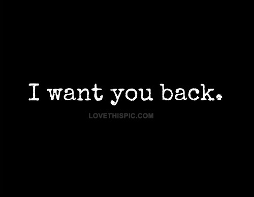 """""""People like you always want back the love they pushed aside."""""""