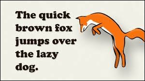 """The quick brown fox jumps over the lazy dog"" is a ... i.e.