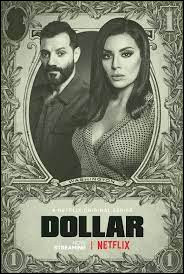 """What country does the series """"Dollar"""" come from ?"""