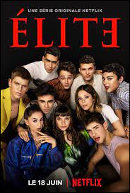 """What country is the series """"Elite"""" from?"""