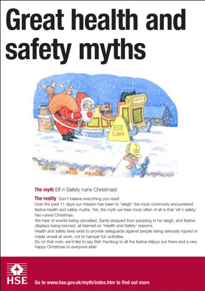 Which of the following are genuine entries onto the HSE  12 Myths of Christmas , which reports examples of Health & Safety wrongly being blamed as a reason for an activity not going ahead?