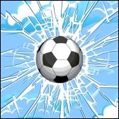 Oh my God! The ball has broken a window ... .