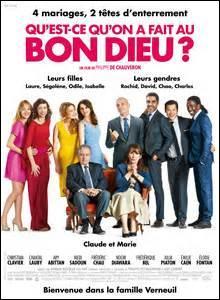 """Is the movie """"Qu'est ce qu'on a fait au bon dieu ?"""" :"""